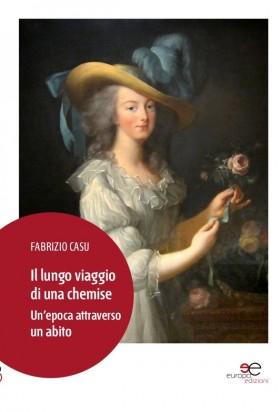 Il lungo viaggio di una chemise - Fabrizio Casu - Europa Edizioni